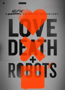 LOVE DEATH AND ROBOT