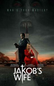 JAKOB'S WIFE (2021) SUBTITLES DOWNLOAD | ENGLISH SUBS